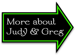 More about Judy Roberts and Greg Fishman on our Info Page
