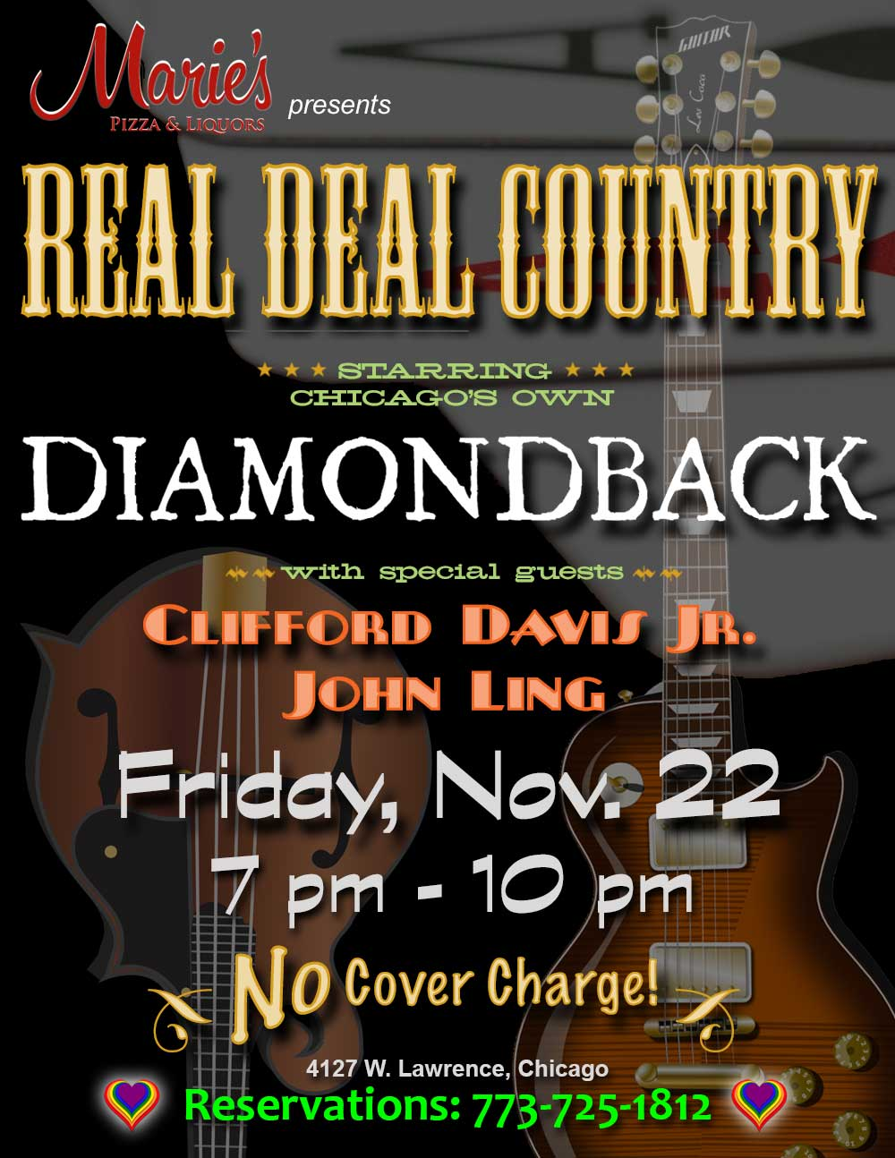 Marie's Pizza & Liquors presents Real Deal Country featuring Diamondback with special guests Clifford Davis Jr. and John Ling